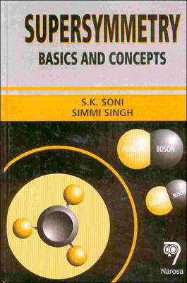 Supersymmetry: Basics and Concepts (Hardback)