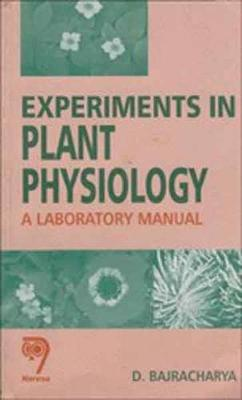 Experiments in Plant Physiology: A Laboratory Manual (Paperback)