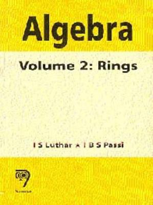 Algebra: Rings v. 2 (Paperback)