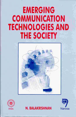 Emerging Communication Technologies and the Society (Hardback)