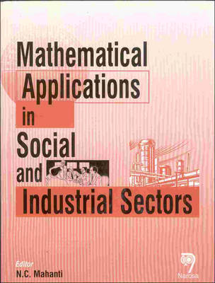 Mathematical Applications in Social and Industrial Sectors (Hardback)