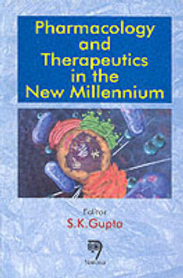 Pharmacology and Therapeutics in the New Millennium (Hardback)