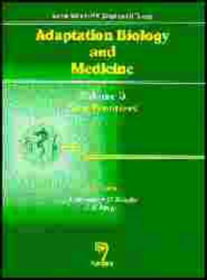 Adaptation Biology and Medicine: New Frontiers v. 3 (Hardback)