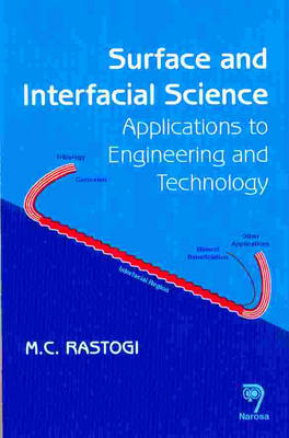 Surface and Interfacial Science: Application to Engineering and Technology (Hardback)