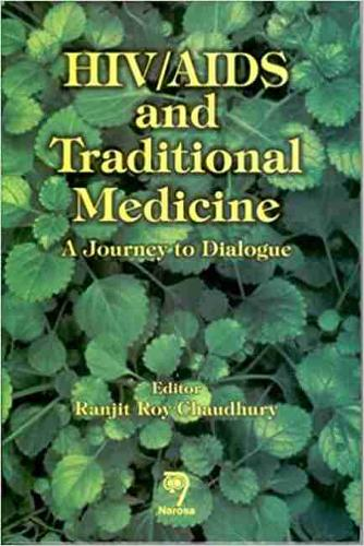 HIV/AIDS and Traditional Medicine: A Journey to Dialogue (Hardback)