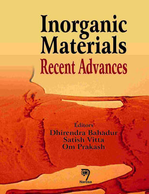 Inorganic Materials: Recent Advances (Hardback)
