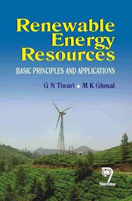 Renewable Energy Resources: Basic Principles and Applications (Paperback)
