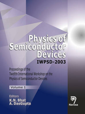 Physics of Semiconductor Devices: IWPSD-2003, Two-Volume Set (Hardback)