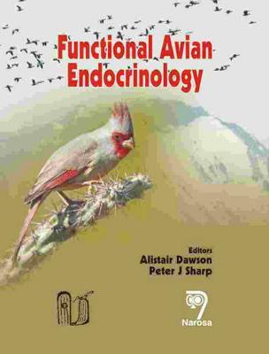 Functional Avian Endocrinology (Hardback)