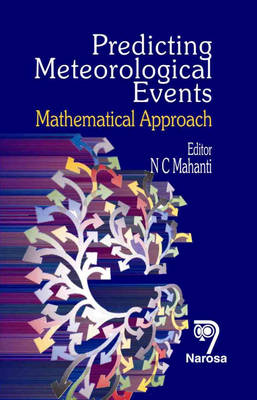 Predicting Meteorological Events: Mathematical Approach (Hardback)