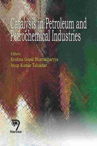 Catalysis in Petroleum and Petrochemical Industries (Hardback)