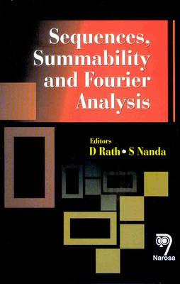 Sequences, Summability and Fourier Analysis (Hardback)