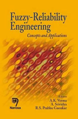 Fuzzy-reliability Engineering: Concepts and Applications (Hardback)