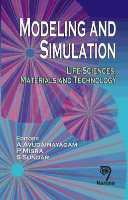 Modeling and Simulation: Life Sciences, Materials and Technology (Hardback)