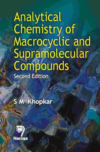 Analytical Chemistry of Macrocyclic and Supramolecular Compounds (Hardback)
