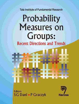 Probability Measures on Groups: Recent Directions and Trends (Hardback)