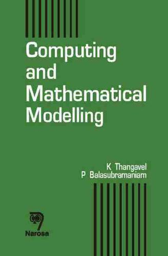 Computing and Mathematical Modeling (Hardback)