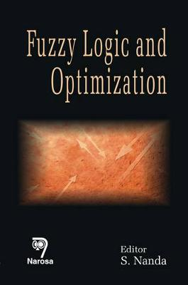 Fuzzy Logic and Optimization (Hardback)