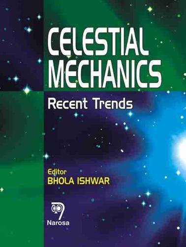 Celestial Mechanics: Recent Trends (Hardback)