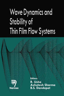Wave Dynamics and Stability of Thin Film Flow Systems (Hardback)