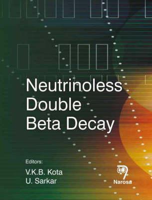 Neutrinoless Double Beta Decay (Hardback)