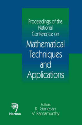 Proceedings of the National Conference on Mathematical Techniques and Applications (Hardback)