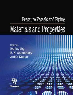 Pressure Vessels and Piping: Materials and Properties (Hardback)