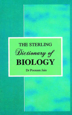 The Sterling Dictionary of Biology (Paperback)