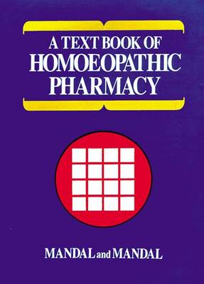Text Book of Homoeopathic Pharmacy (Hardback)