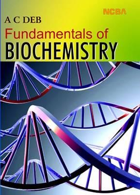 Fundamentals of Biochemistry (Paperback)
