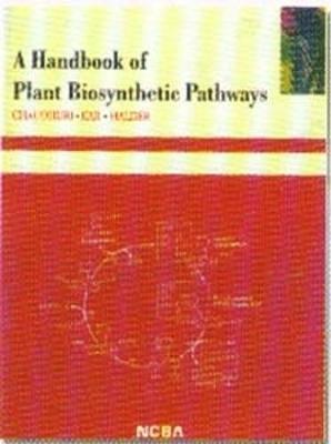 A Handbook of Plant Biosynthetic Pathways (Paperback)
