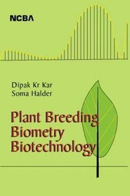 Plant Breeding Biometry Biotechnology (Paperback)
