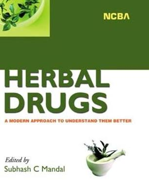Herbal Drugs: A Modern Approach to Understand Them Better (Hardback)