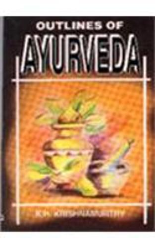 Outlines of Ayurveda (Paperback)