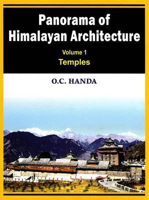 Panorama of Himalayan Architecture: v. 1: Temples (Hardback)