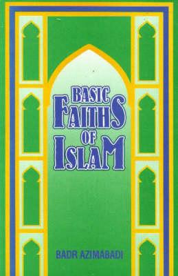 Basic faiths of Islam (Paperback)