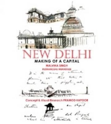New Delhi: Making of a Capital (Hardback)