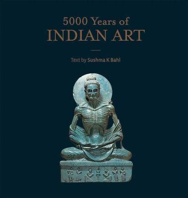 5000 Years of Indian Art (Hardback)