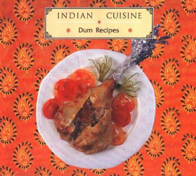 Dum Recipes: Indian Cuisine (Hardback)