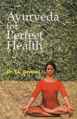 Ayurveda for Perfect Health (Paperback)