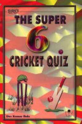 Sura's the Super 6 Cricket Quiz (Paperback)