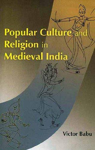 Popular Culture and Religion in Medieval India (Hardback)