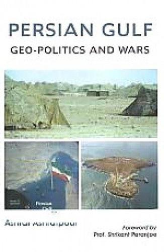 Geo Politics of the Persian Gulf (Hardback)