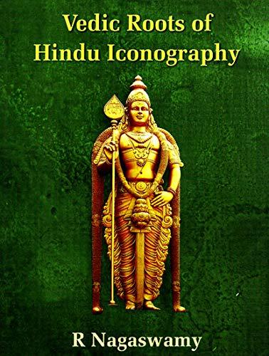 Vedic Roots of Hindu Iconography (Hardback)