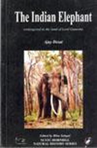 The Indian Elephant Endangered in the Land of Lord Ganesha (Hardback)