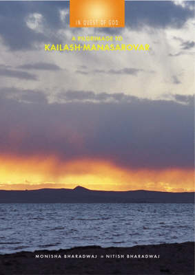 In Quest of God: A Pilgramage to Kailash-Manasarovar (Paperback)
