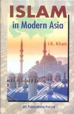 Islam in Modern Asia (Hardback)