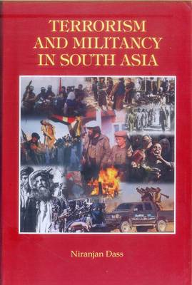 Terrorism and Militancy in South Asia (Hardback)