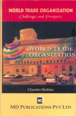 World Trade Organization: Challenges and Prospects (Hardback)