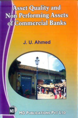 Asset Quality and Non Performing Assets of Commercial Banks (Hardback)